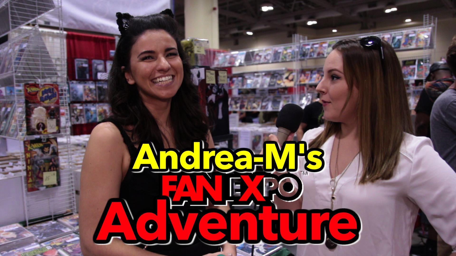 Andrea-M's Fan Expo Adventure