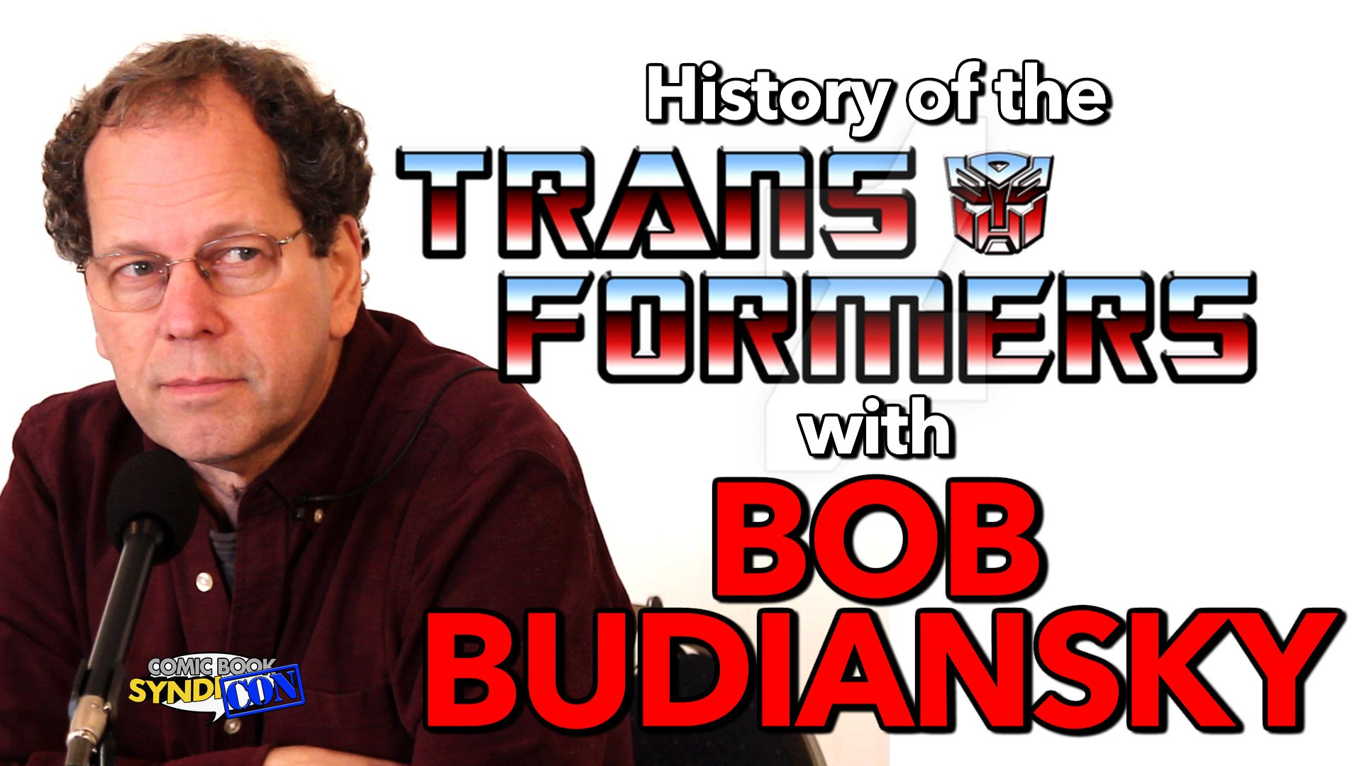 The History of the Transformers, with Bob Budiansky