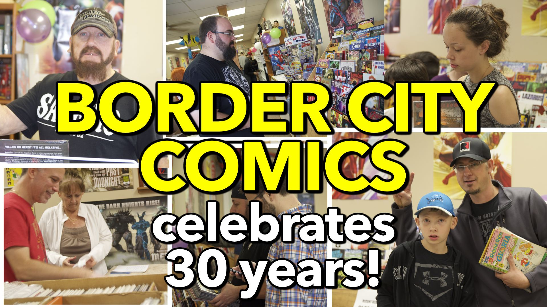 Border City Comics celebrates 30 years!