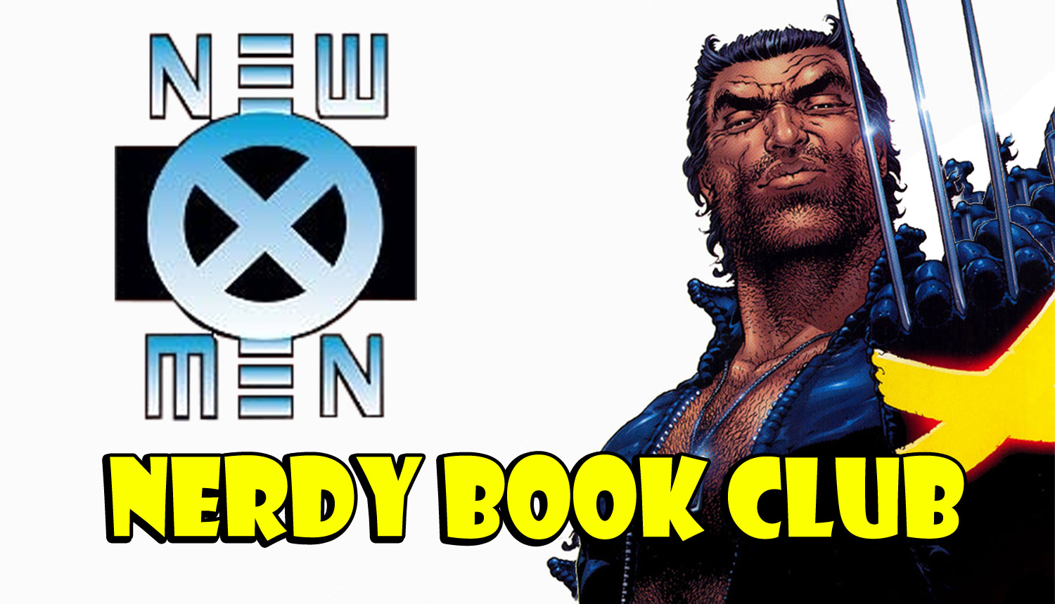 New X-Men - NERDY BOOK CLUB