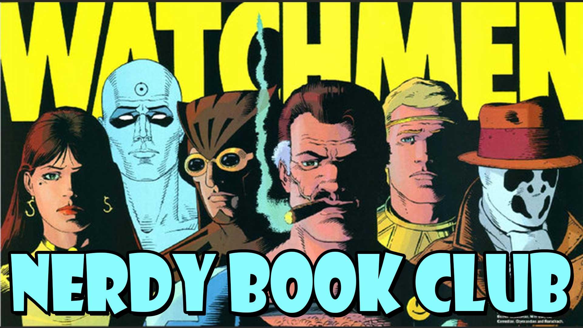 Watchmen - NERDY BOOK CLUB